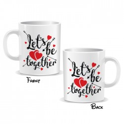 Lets Be Together Mug