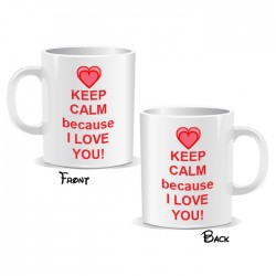 Keep Calm Because I Love You Mug