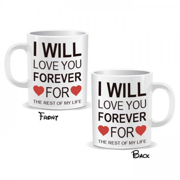 I Will Love You Forever Mug
