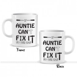 If Auntie Can't Fix It No One Can Fix It Mug