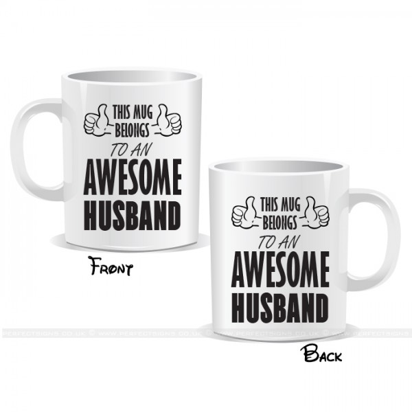 This Mug Belongs To An Awesome Husband Mug