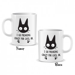 Go Freaking Crazy For Cats Ok Mug