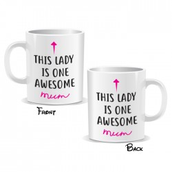 This Lady Is One Awesome Mum Mug