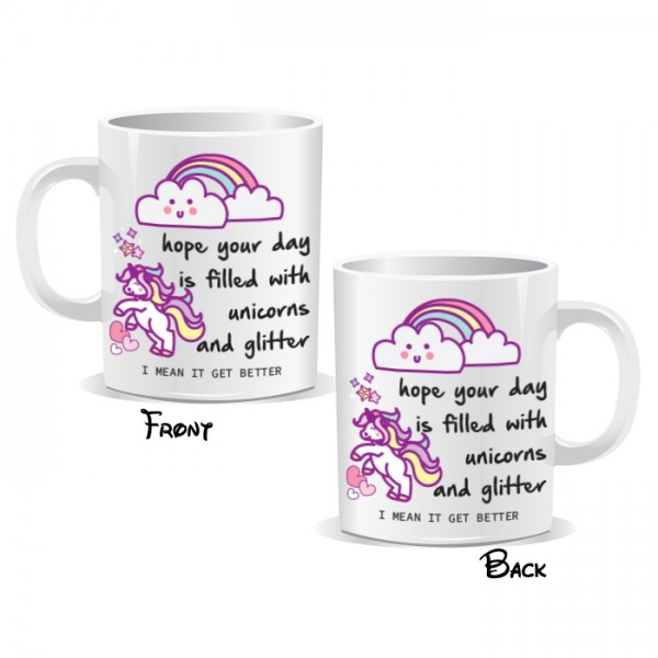 Hope Your Day Is Filled With Unicorns And Glitter Mug