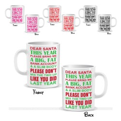 Dear Santa This Year Please Bring Me a Big Fat Bank Account Mug