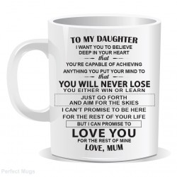 Daughter Mum Inspirational Quote Mug