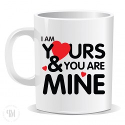 Im Yours And You are Mine Mug