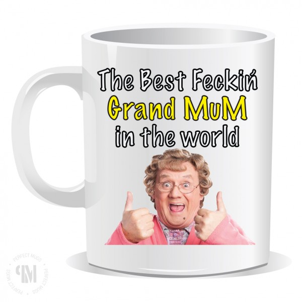 The Best Feckin Grand Mum in the World Mug