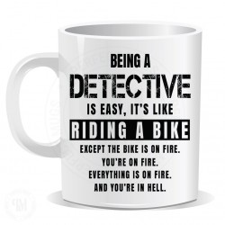 Being a Detective is Easy It is Like Riding a Bike Mug