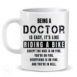 Being a Docter is Easy It is Like Riding a Bike Mug