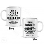 Being a Joiner is Easy It is Like Riding a Bike Mug