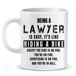 Being a Lawyer is Easy It is Like Riding a Bike Mug
