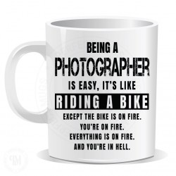 Being a Photographer Easy It is Like Riding a Bike Mug