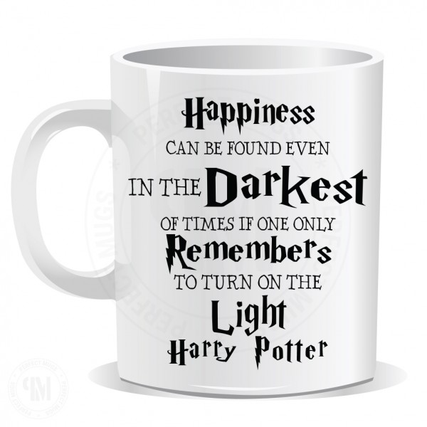 Happiness Can Be Found Even in The Darkest Mug