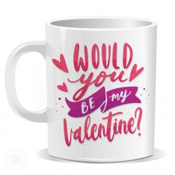 Would You Be My Valentin Mug