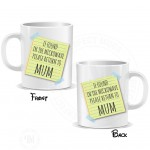 If Found in the Microwave Please Return to Mother Mug