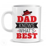 Dad Knows Whats Best Mug