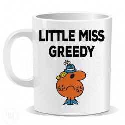 Little Miss Greedy Mug