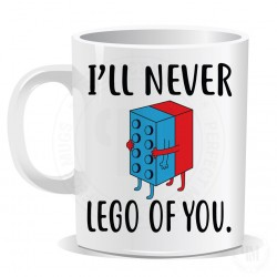 I ll Never Lego of You