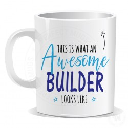 This is What an Awesome Builder Looks Like Mug