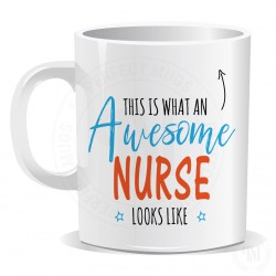 This is What an Awesome Nurse Looks Like Mug