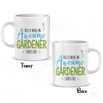 This is What an Awesome Gardener Looks Like Mug