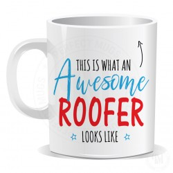 This is What an Awesome Roofer Looks Like Mug