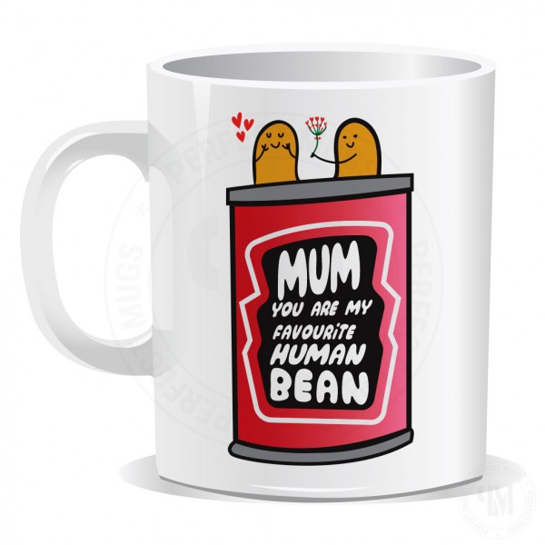 You Are Our Favourite Human Bean Mug