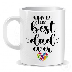 You are Best Dad Ever  Mug