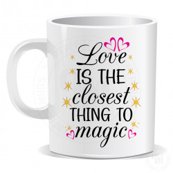 Love is The Closest Thing To Magic Mug