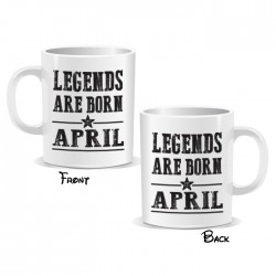 Legends Are Born April Mug