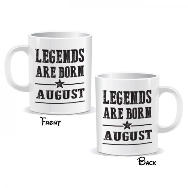 Legends Are Born August Mug