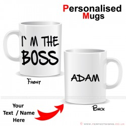 I'm The Boss Personalised Printed Mug