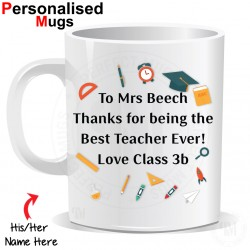 Personalised Thanks For Being The Best Teacher Ever Mug
