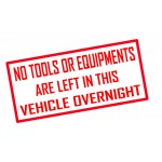 No Tools Are Kept In this Vehicle Sticker
