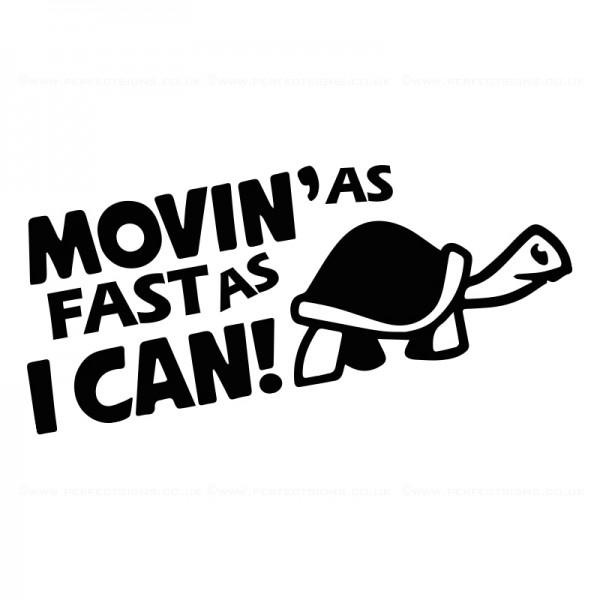 Moving As Fast As I Can Black Sticker