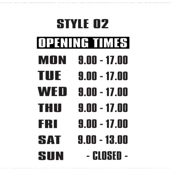Opening Hours Times Shop Window Sign Style 02 Custom