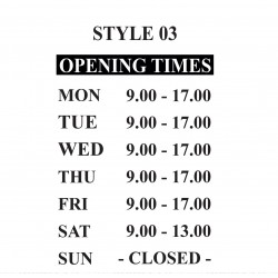 Opening Hours Times Shop Window Sign Style 03 Custom