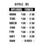 Opening Hours Times Shop Window Sign Style 05 Custom