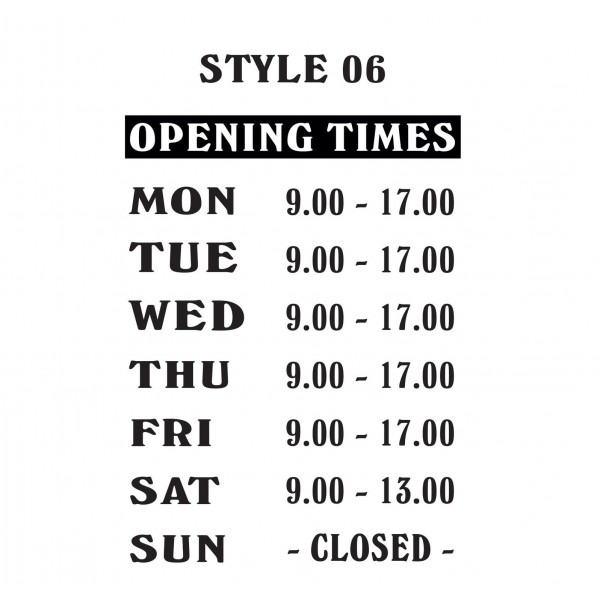 Opening Hours Times Shop Window Sign Style 06 Custom