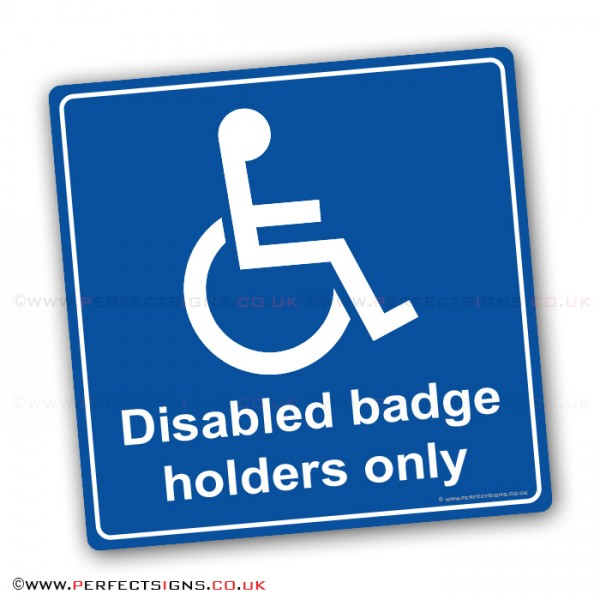 Disabled Badge Holders Only Stickers